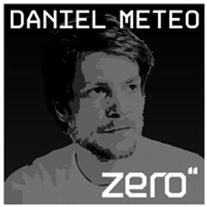 zero'' // podcast #004 - DJ Mix: Daniel Meteo