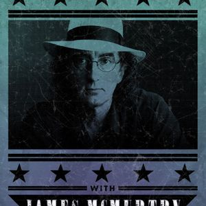 Spirit and Roots #35 w special live guest James McMurtry - 20 March 2021