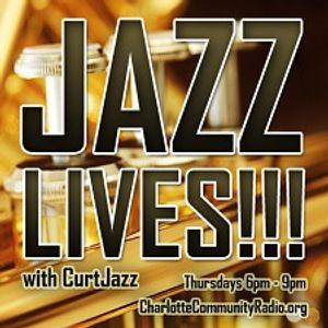 "3/30/2017-JAZZ LIVES!!! with Curtis ""CurtJazz"" Davenport (Jazz)"