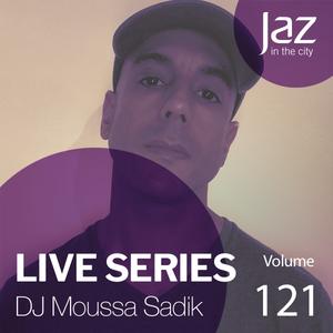 Volume 121 - DJ Moussa Sadik