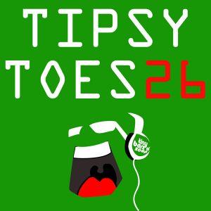 Tipsy Toes 26 (Mixtape: Nu Disco-House, 118-122 bpm)