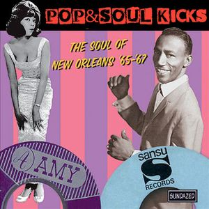 POP&SOUL KICKS #29: NEW ORLEANS R&B (3). El SOUL