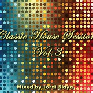 Classic house session vol 3 mixed by jordi blaya by for Classic house mastercuts vol 3