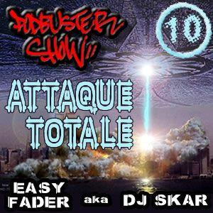 DJ SKAR podbuster show 10 - attaque totale