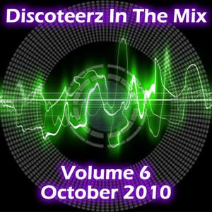 Discoteerz In The Mix 6
