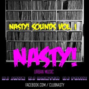 Nasty! Urban Music presents.....Nasty! Sounds Vol.I