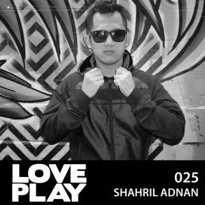 Love.Play Podcast Ft. Shahril Adnan