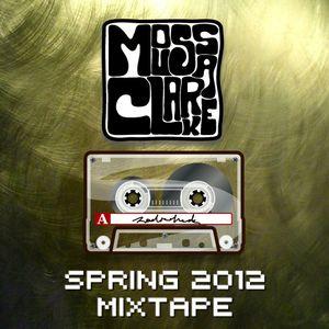 Moussa Clarke Spring 2012 Mixtape