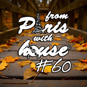 From Paris With House EP60