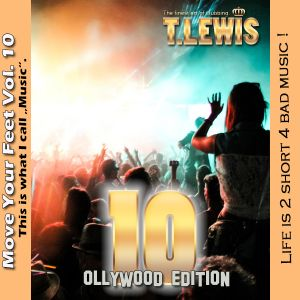 Move Your Feet Vol. 10 - by T. Lewis