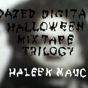 Haleek Maul Halloween Dazed mix