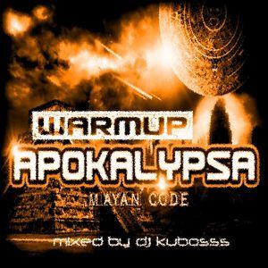 Warm up Apokalypsa Mayan Code