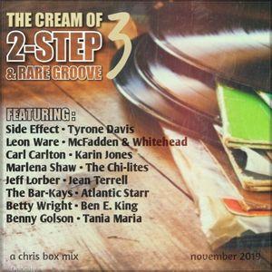The Cream Of 2-Step & Rare Groove 3 (November 2019)