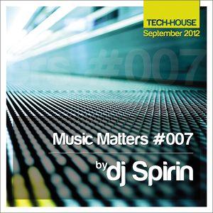 Music Matters #007 By Spirin (September 2012)