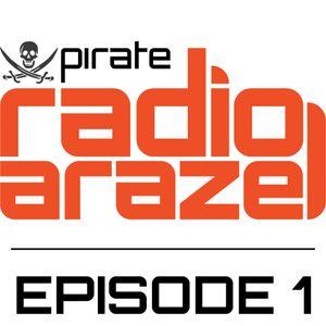 Pirate Radio Arazel - Episode 1