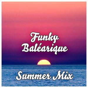 Funky Baléarique Summer Mix