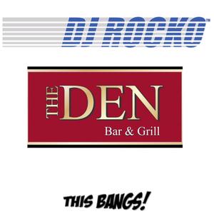 Dj Rocko - Live at The Den 4-15-16