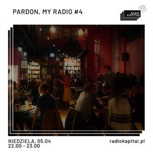 RADIO KAPITAŁ: Pardon, My Radio #4 / Magda Dudek & Daniel Radtke (05-04-2020)
