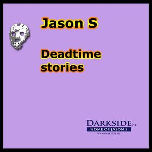 Deadtime stories - mixed by Jason S