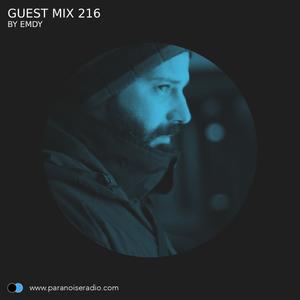 Guest Mix #216 - Emdy