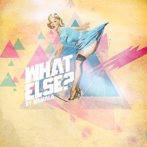 What Else? Vol.I