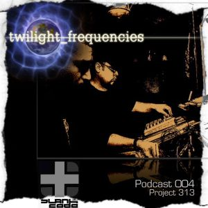 twilight_frequencies Podcast 004: Project 313