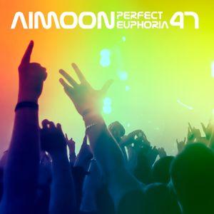 Aimoon pres. Perfect Euphoria ep.47