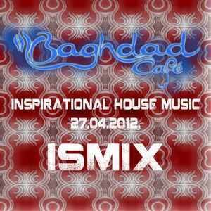 Inspirational house music @ Baghdad cafe pt.1 27.04.2012