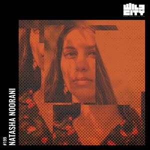 Wild City #199: Natasha Noorani
