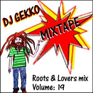 DJ Gekko Roots & Lovers Mix Vol.19