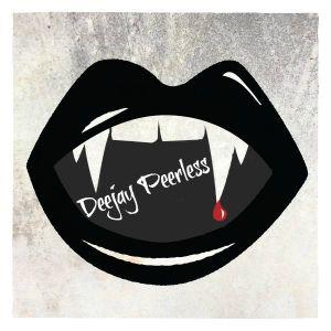 Deejay Peerless - I'm Fucking Insane