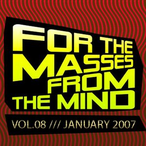 Gonzalo Shaggy Garcia - For the masses, from the mind - Vol.8 (Jan2007)