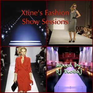 Xtine's Fashion Show Sessions