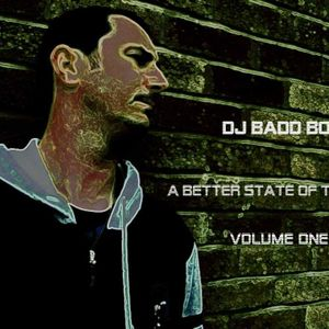 DJ Badd Boi - A Better State Of Trance Vol.1