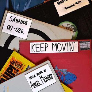 Angel Monroy Presents Keep Movin' Goes Deep 38