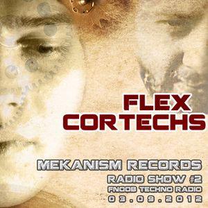 FLEX @ MEKANISM RECORDS RADIO SHOW # 2