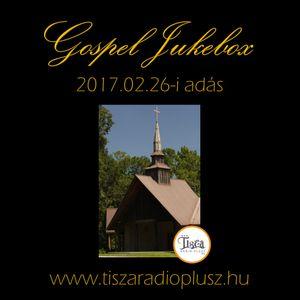 """""""Gospel Jukebox"""" 2017.02.27-i adás."""