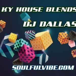 Episode 103 KY House Blends by DJ Dallas