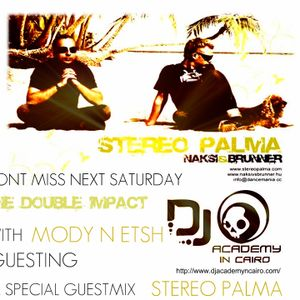 DJ Academy Radio presents  The Double ImpacT Ep 008 WiTh (MoDy N Etsh) -- Guesting  (Stereo Palma)