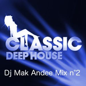 Mix Deep House 2 By Dj Mak Andee