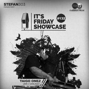 Its Friday Showcase #132 Taigo Onez