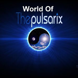 World Of The Pulsarix - (Trance Energy Radio) Show - Episode 56