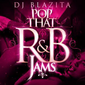 DJ Blazita – Pop That R&B Jams