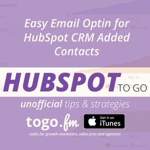 HTG 226 – Marketing – Easy Email Optin for HubSpot CRM Added Contacts