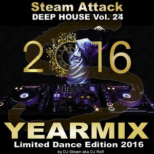 BEST OF 2016 - Steam Attack Deep House Mix Vol. 24