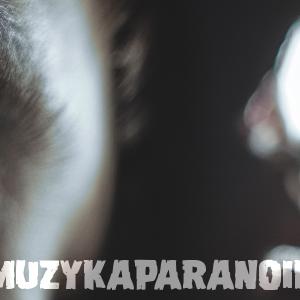 #muzykaparanoika - 23.03.2016