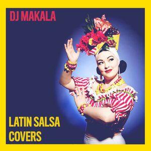 """DJ Makala """"Latin Salsa Covers Mix"""""""