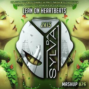 Major Lazer & Dj Snake Vs Matt Nash Vs Tiesto Vs Teamworx - Lean On Heartbeats (Da Sylva Mashup)