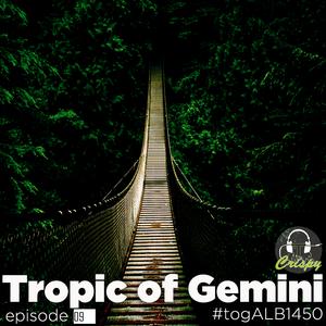 TROPIC OF GEMINI EPISODE 09