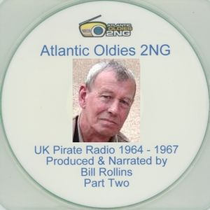 Atlantic Oldies 2NG =>>  UK Pirate Radio 1964-1967 w. Bill Rollins  <<= 2009